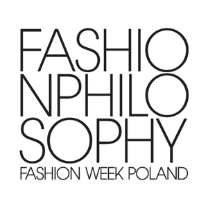 Fashion Philosophy Fashion Week Poland 2017