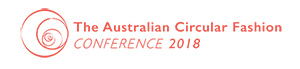 The Australian Circular Fashion Conference 2018