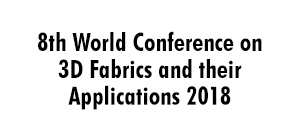 8th World Conference on 3D Fabrics and their Applications 2018