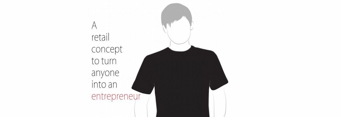 A retail concept to turn anyone into an entrepreneur